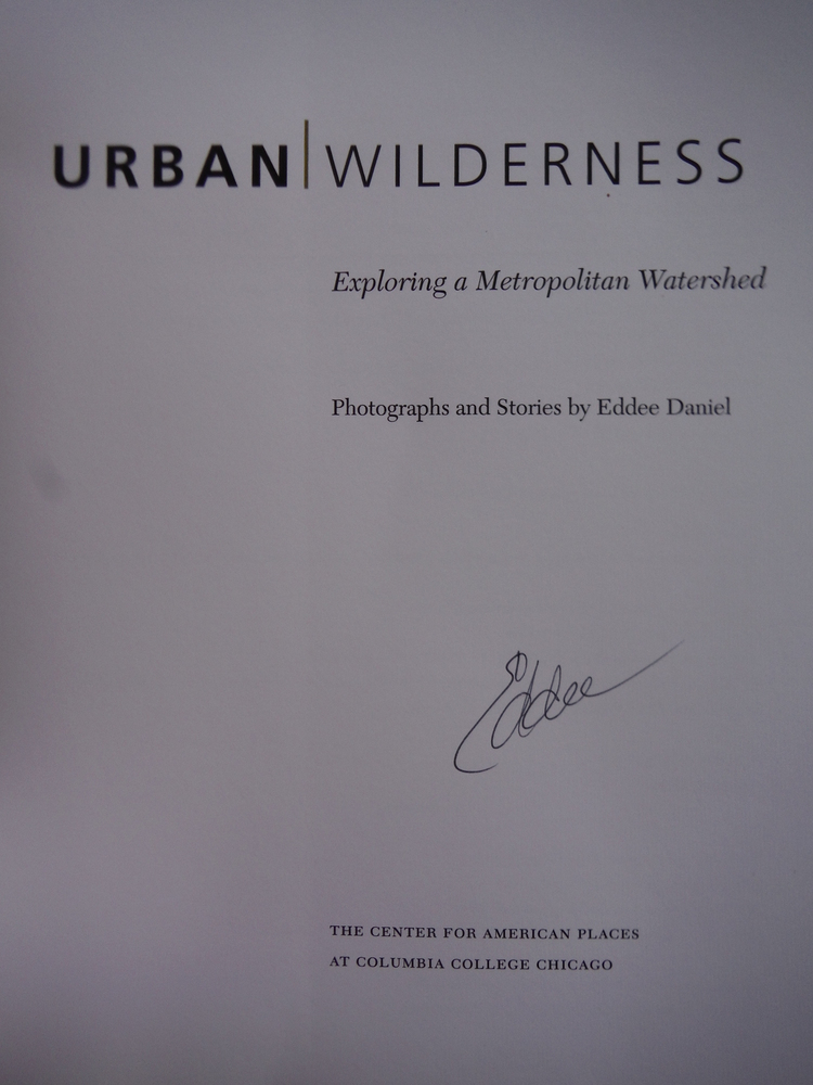 Image 1 of Urban Wilderness: Exploring a Metropolitan Watershed (Center for American Places