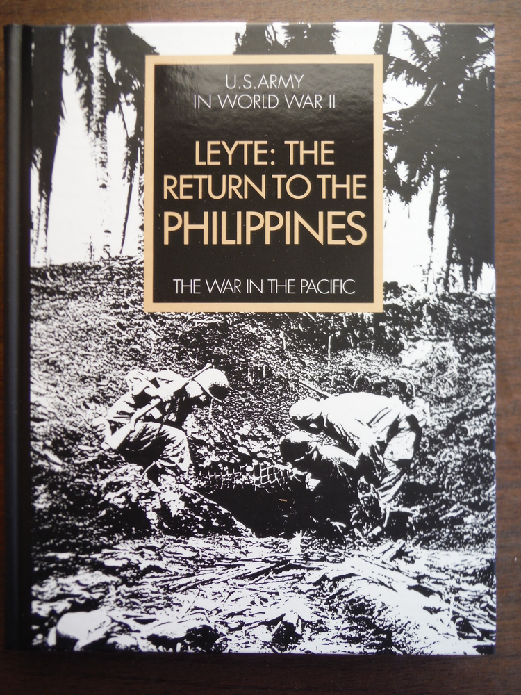 Leyte:The Return to the Philippines The War in the Pacific (United States Army i