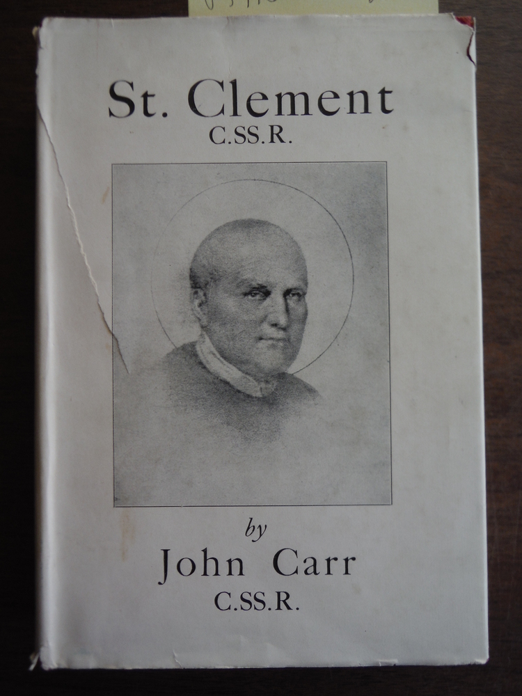 St. Clement, C.SS.R.: Patron of Vienna (1751-1820)