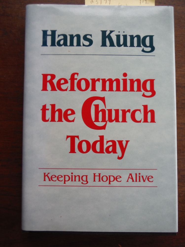 Reforming the Church today: Keeping hope alive