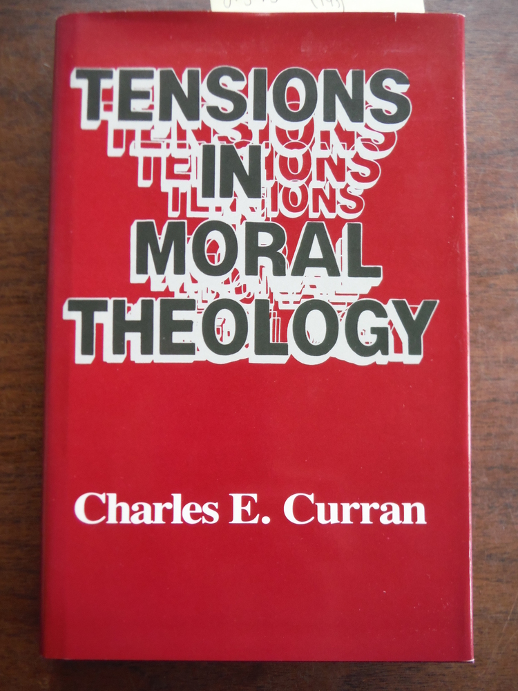 Tensions in Moral Theology