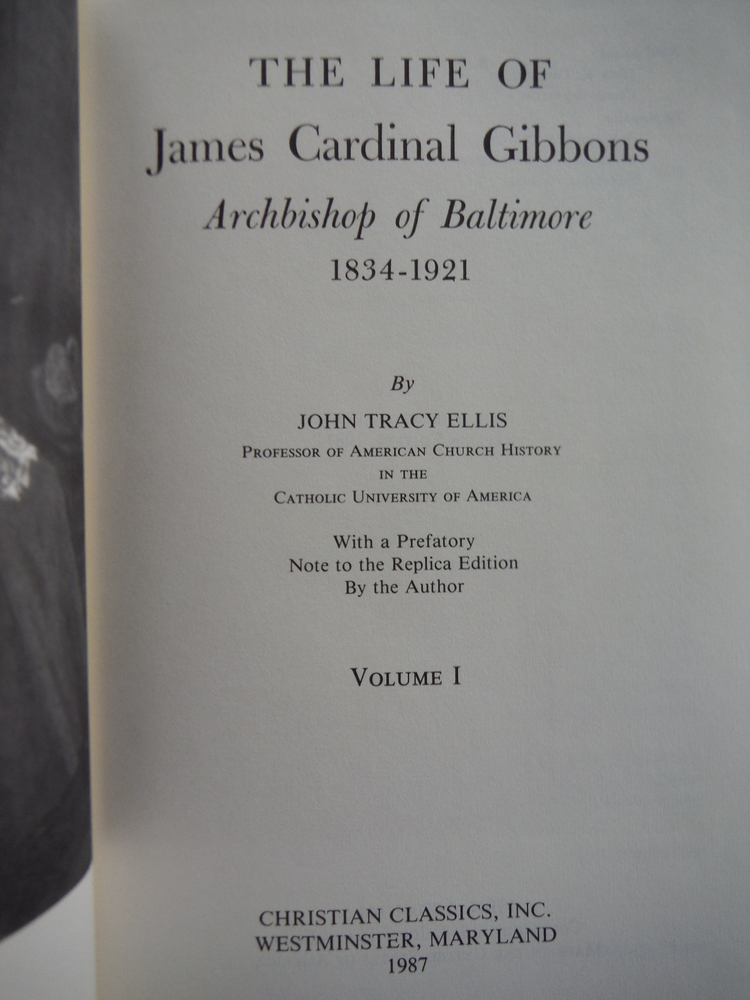Image 1 of The Life of James Cardinal Gibbons: Archbishop of Baltimore, 1834-1921