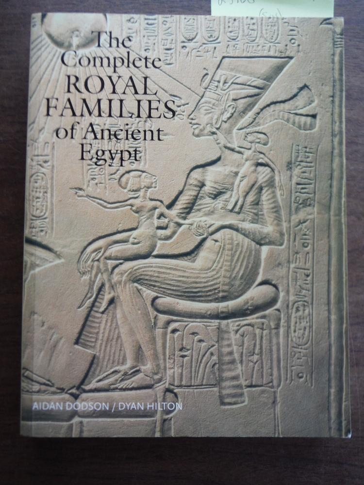 THE COMPLETE ROYAL FAMILIES OF ANCIENT EGYPT.