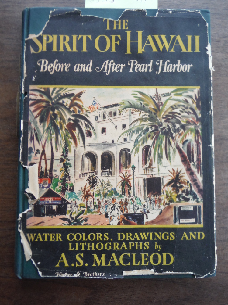 THE SPIRIT OF HAWAII Before and After Pearl Harbor