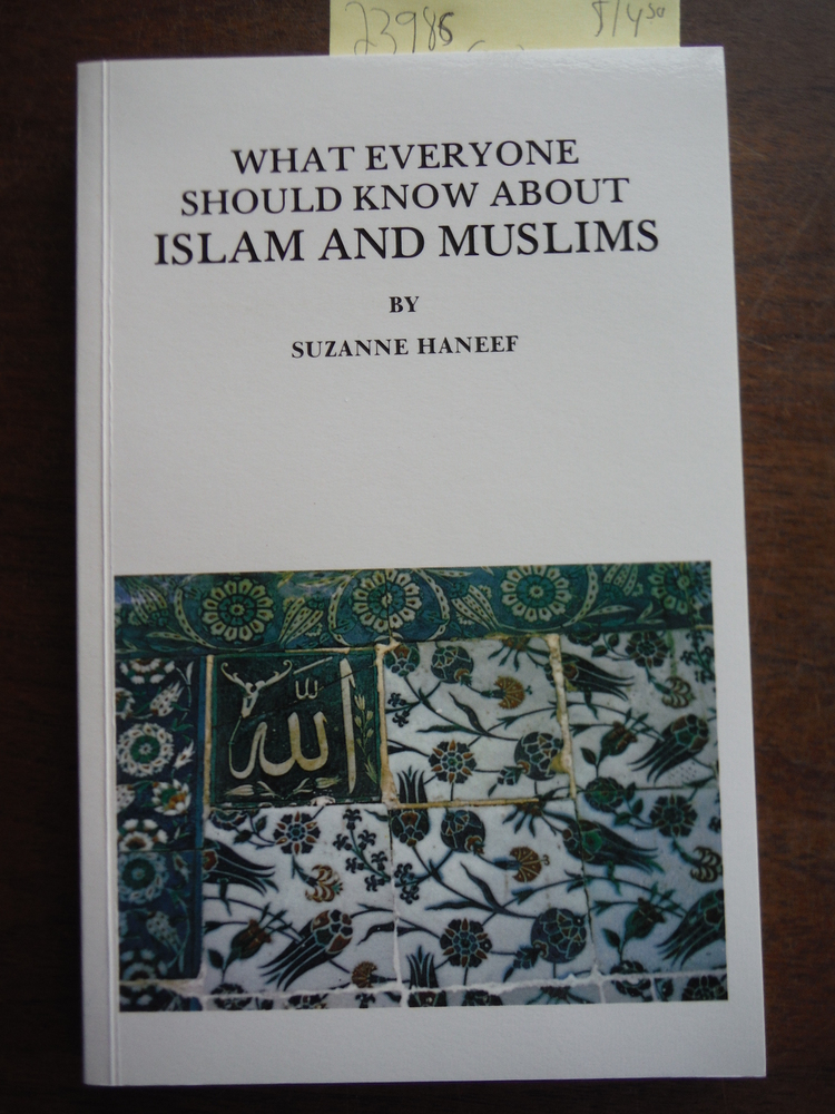 Image 0 of What Everyone Should Know About Islam and Muslims