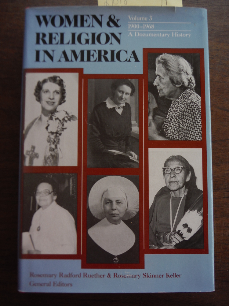 Women and Religion in America: 1900-1968 (Women & Religion in America)