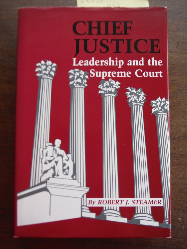 Image 0 of Chief Justice: Leadership and the Supreme Court
