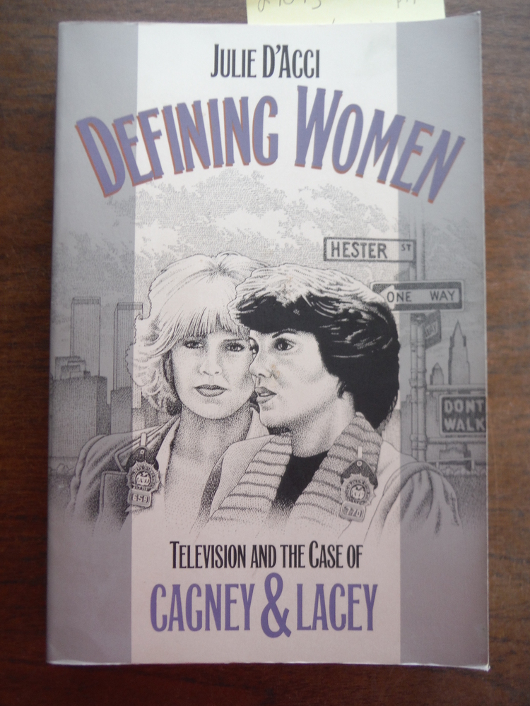 Image 0 of Defining Women: Television and the Case of Cagney and Lacey