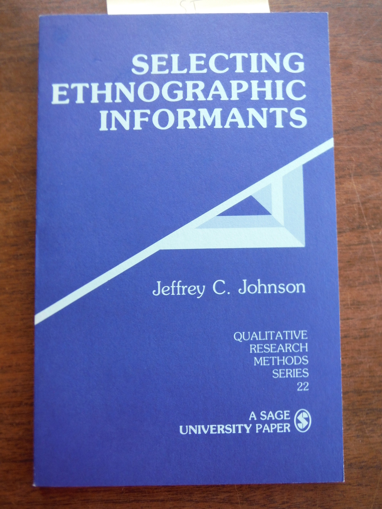 Selecting Ethnographic Informants (Qualitative Research Methods)