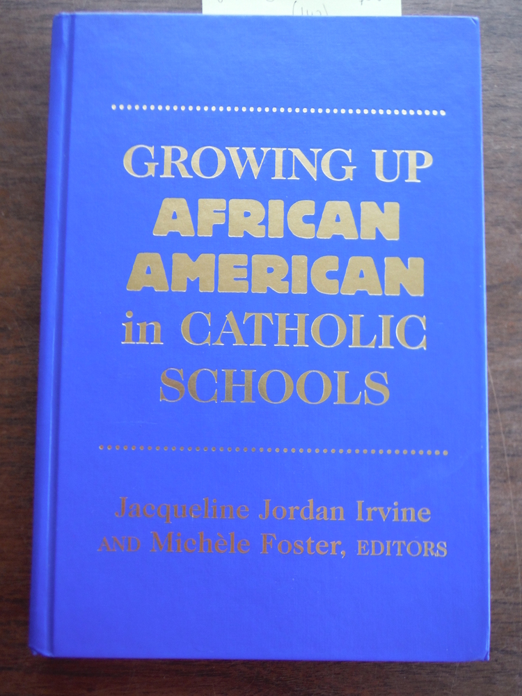 Image 0 of Growing Up African American in Catholic Schools