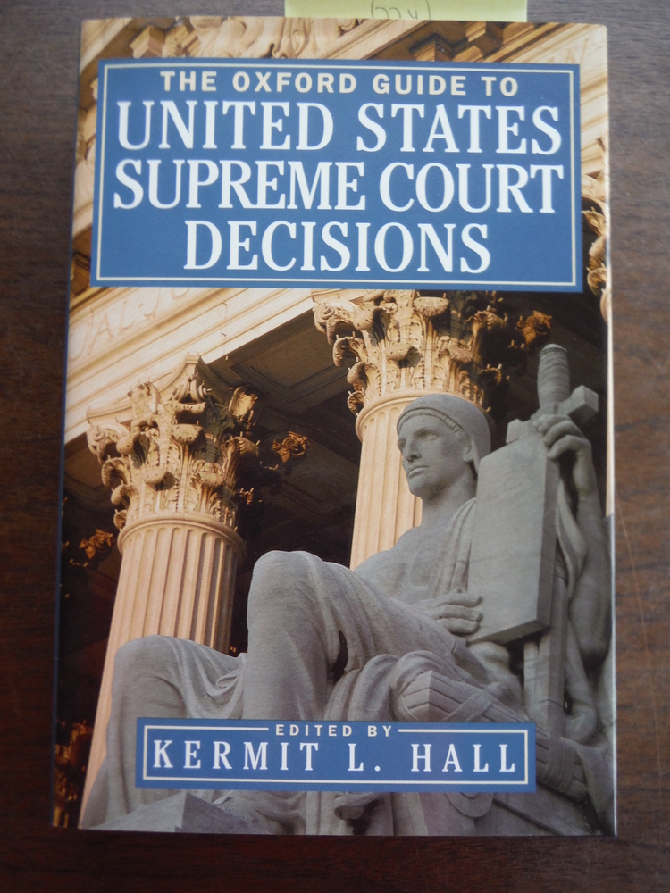 Image 0 of The Oxford Guide to United States Supreme Court Decisions