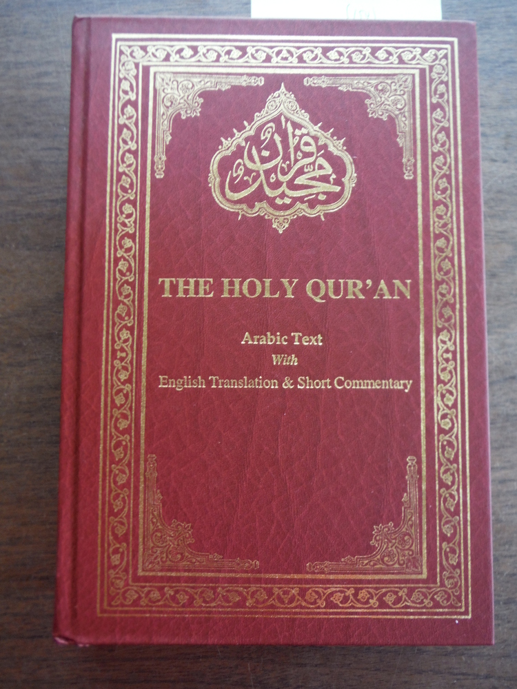 Image 0 of The Holy Quran: Arabic Text with English Translation and Short Commentary (Engli