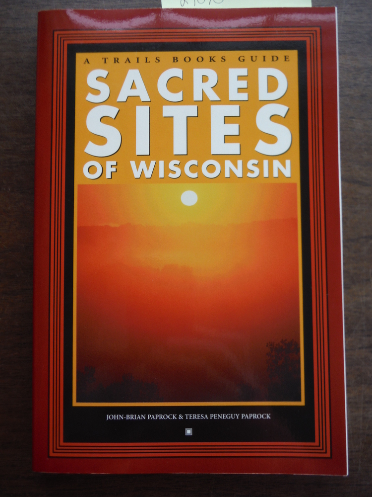Image 0 of Sacred Sites of Wisconsin (Trails Books Guide)