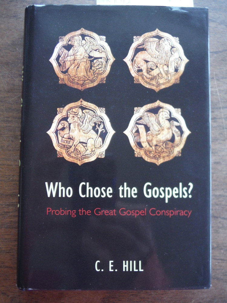 Image 0 of Who Chose the Gospels?: Probing the Great Gospel Conspiracy