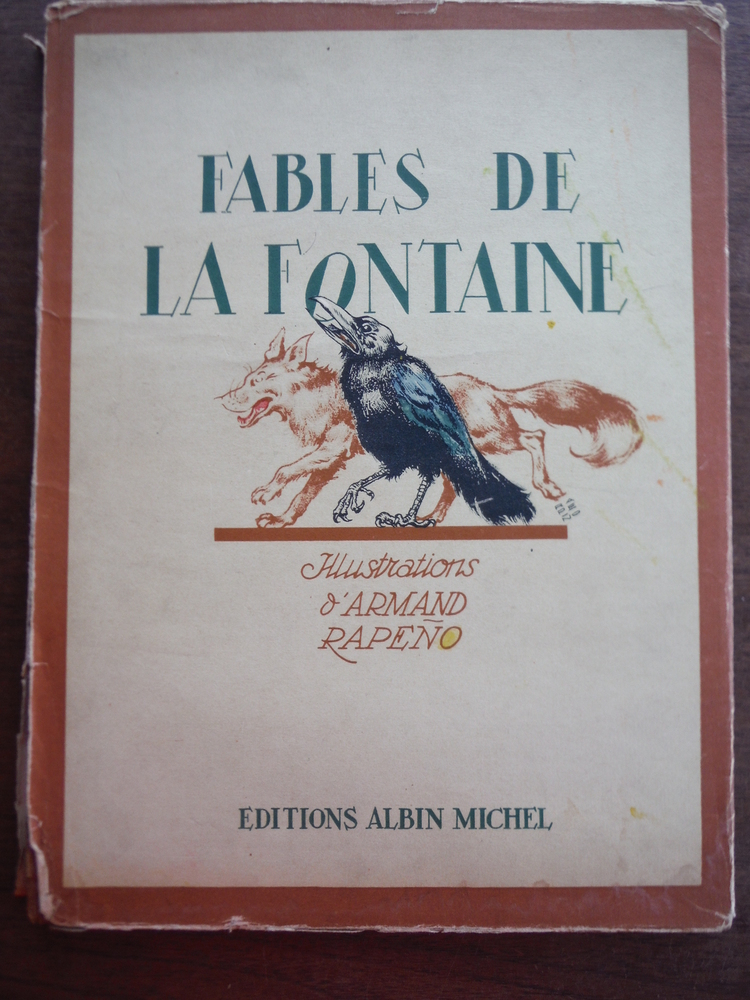 Fables de La Fontaine: Illustrations d'Armande Rapeno