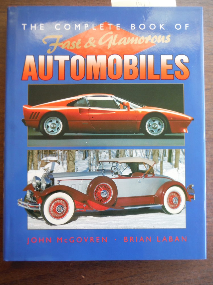 The Complete Book of Fast and Glamorous Automobiles