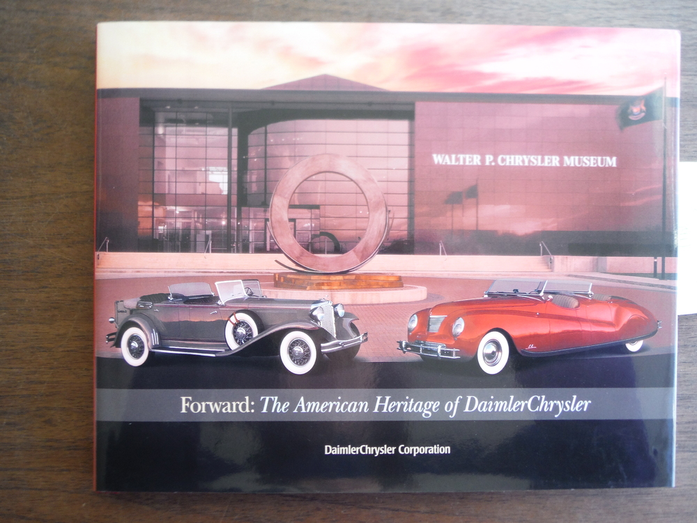 Forward: The American Heritage of Daimler Chrysler