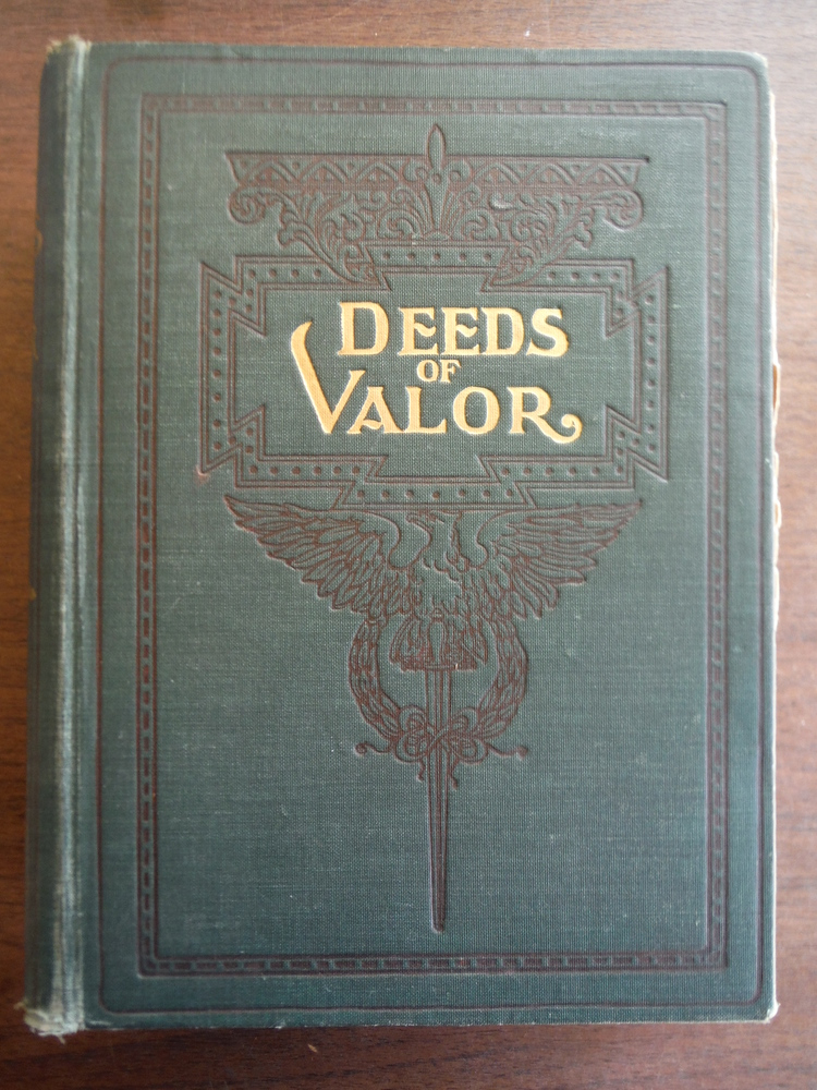 Image 2 of DEEDS OF VALOR FROM RECORDS IN THE ARCHIVES OF THE UNITED STATES GOVERNMENT. HOW