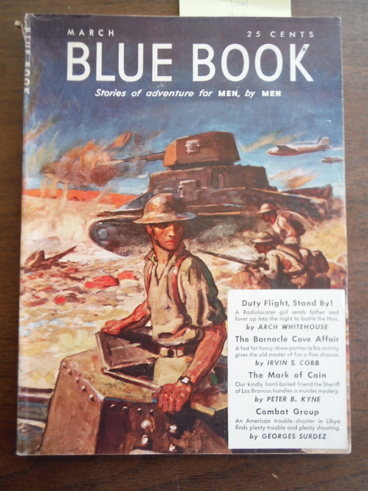 Blue Book Sorires of adventure for Men, by Men (Vol 74. No. 5) March, 1942