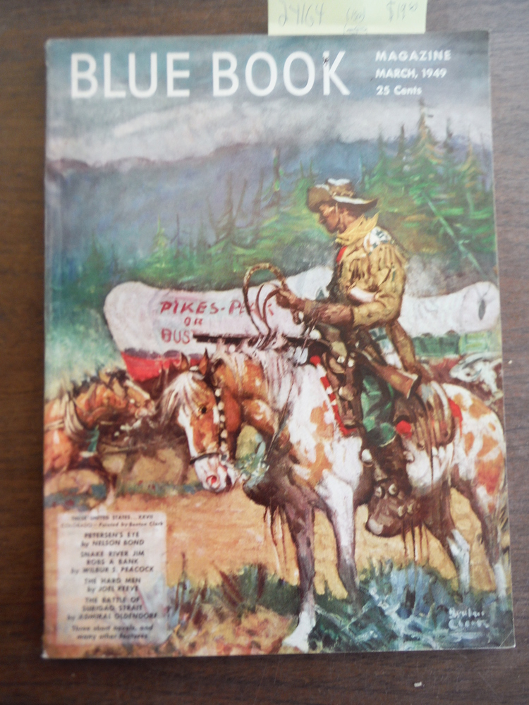Blue Book (Bluebook) Magazine, March 1949, Volume 89 No. 5