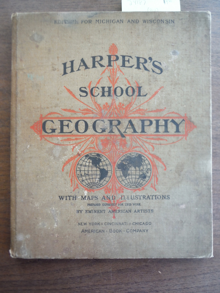 HARPER'S SCHOOL GEOGRAPHY EDITION FOR MICHIGAN AND WISCONSIN