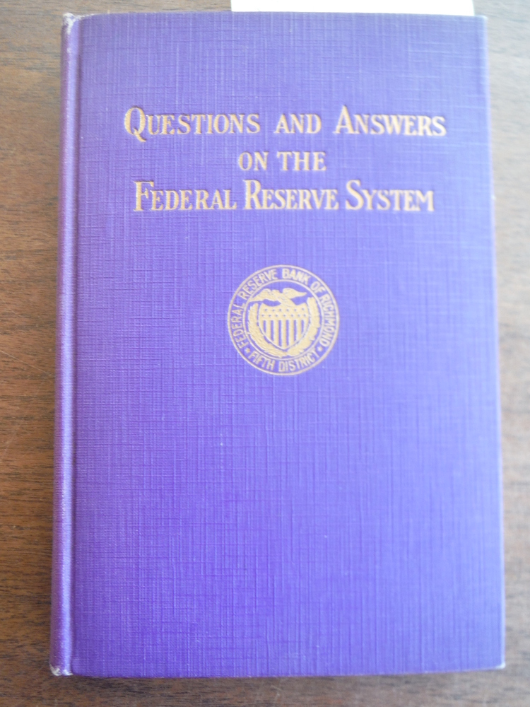 Questions and Answers on the Federal Reserve System.