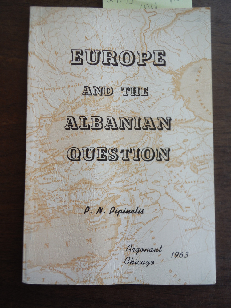 Europe nd the Albanian Question