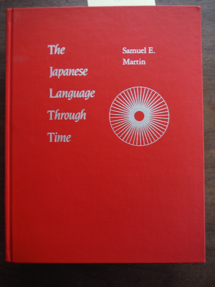 The Japanese Language Through Time (Yale Language Series)