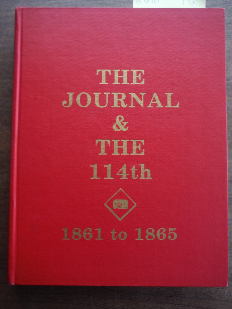 The Journal & the 114th (1861 to 1865)