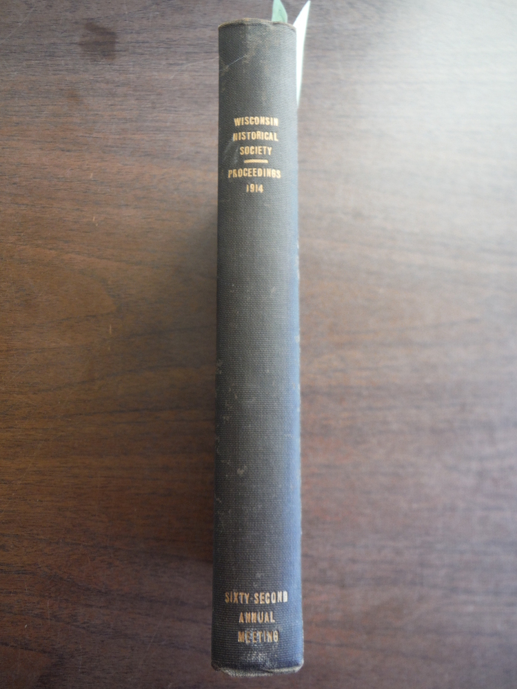 Image 0 of Proceedings of the State Historical Society of Wisconsin at Its Sixty-Second Ann