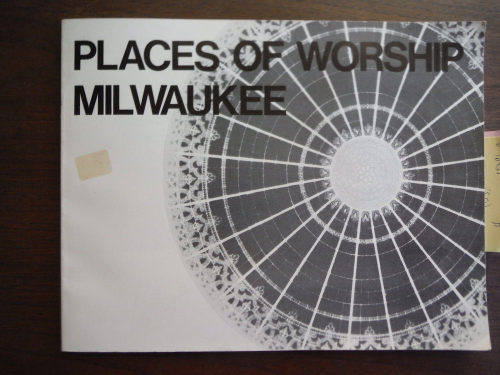 Places of Worship-Milwaukee (Publications in Architecture & Urban Planning; No.