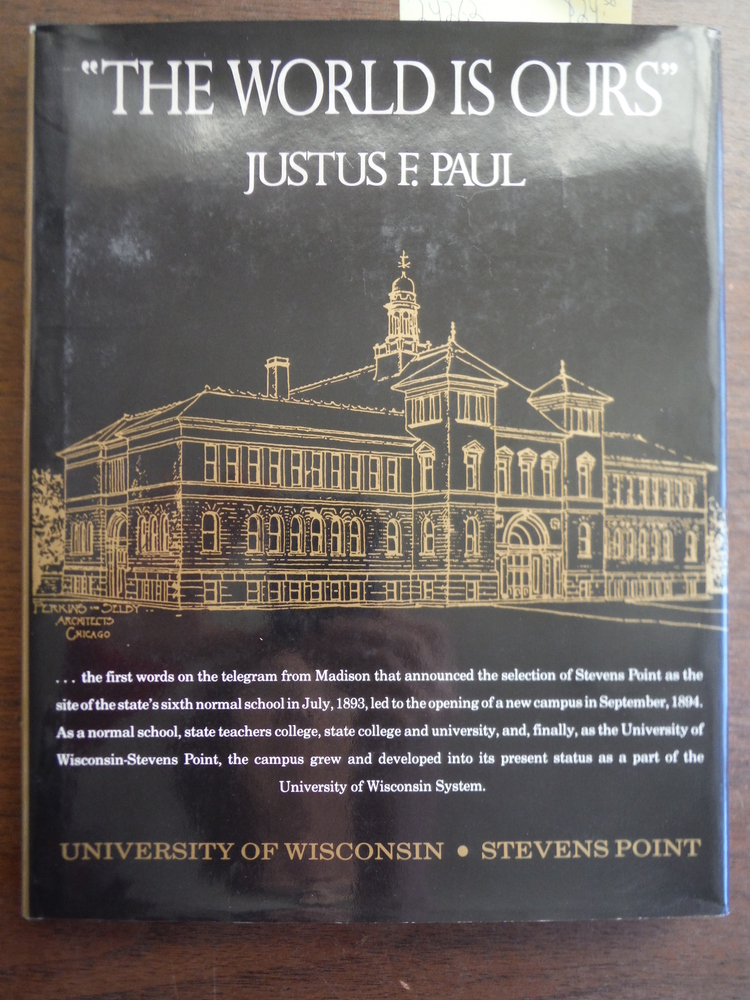 World Is Ours: A History of the University of Wisconsin