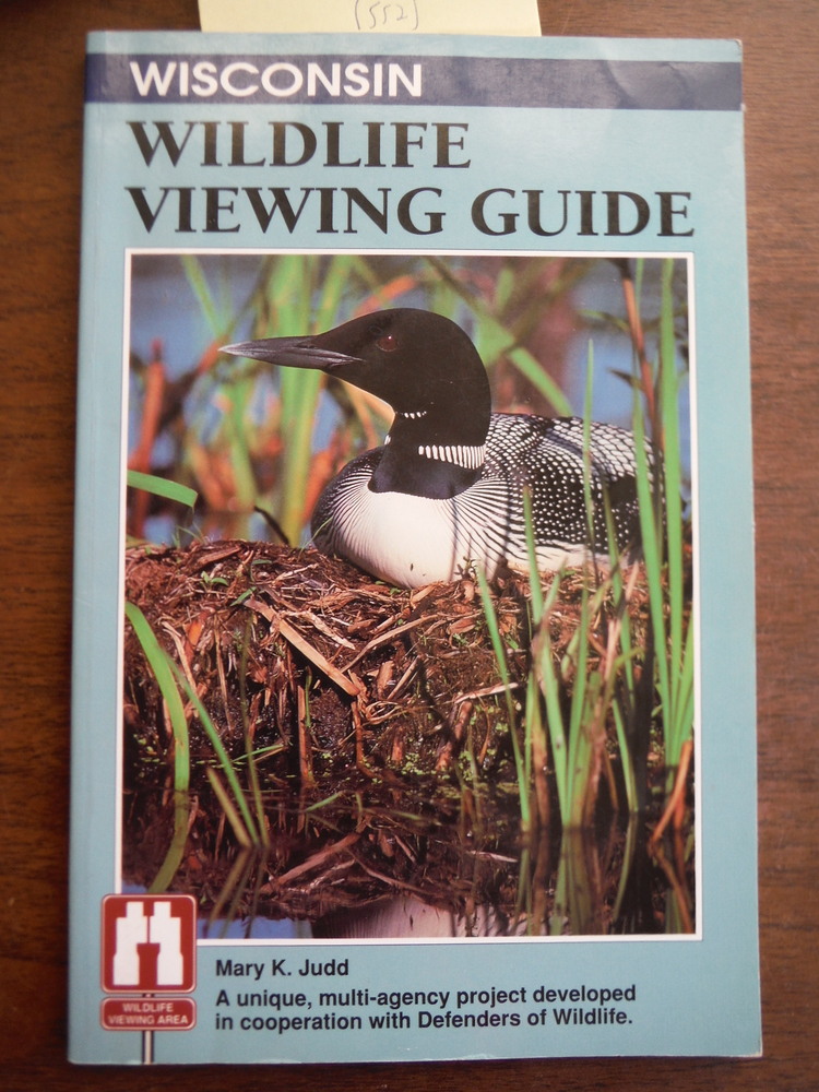 Wisconsin Wildlife Viewing Guide (Wildlife Viewing Guides Series)