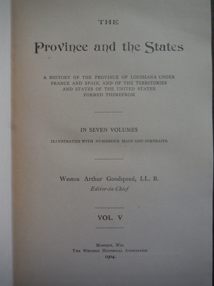 Image 1 of The Province and the States A  History of the Province of Louisiana under France