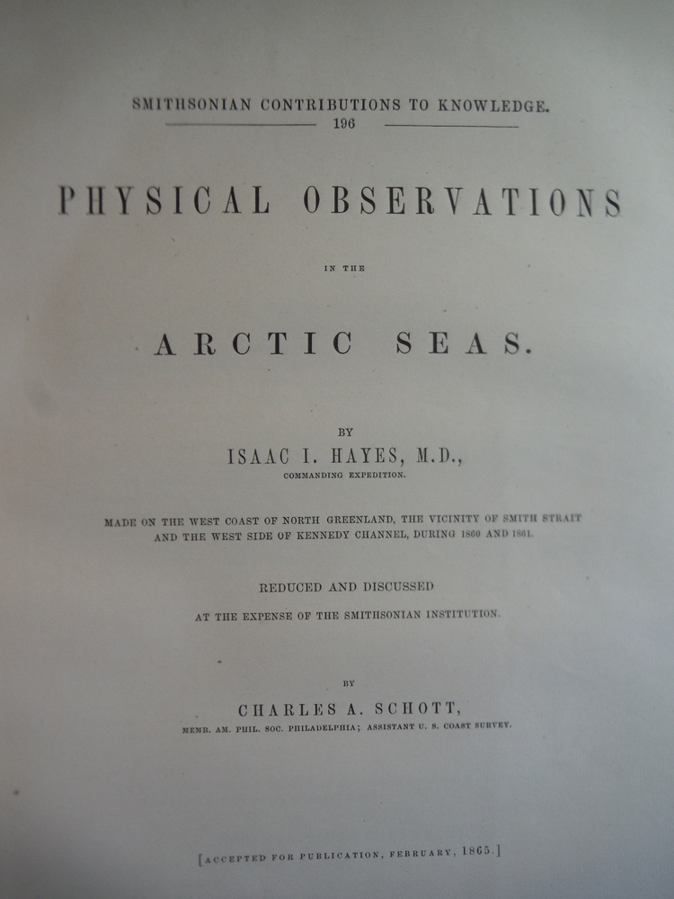Physical observations in the Arctic seas by Isaac I. Hayes made on the west coas