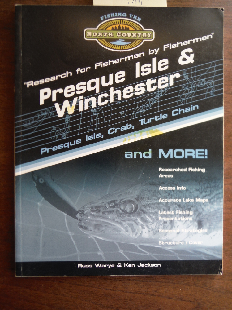 PRESQUE ISLE & WINCHESTER Research for Fishermen by Fishermen