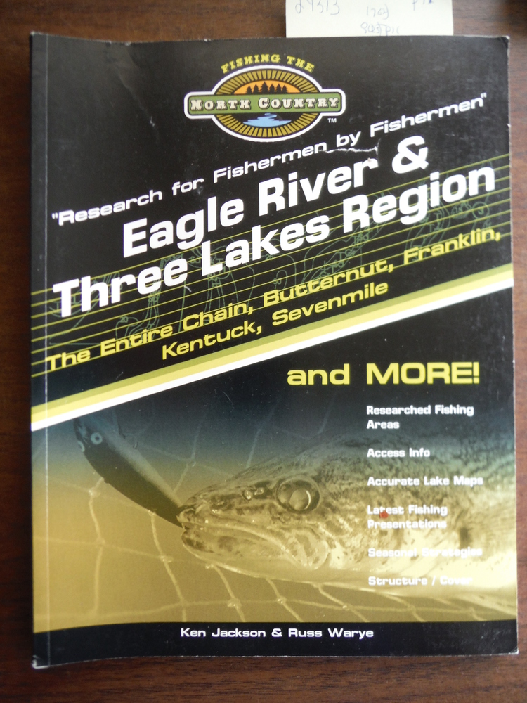 Fishing the North Country Eagle River & Three Lakes Region