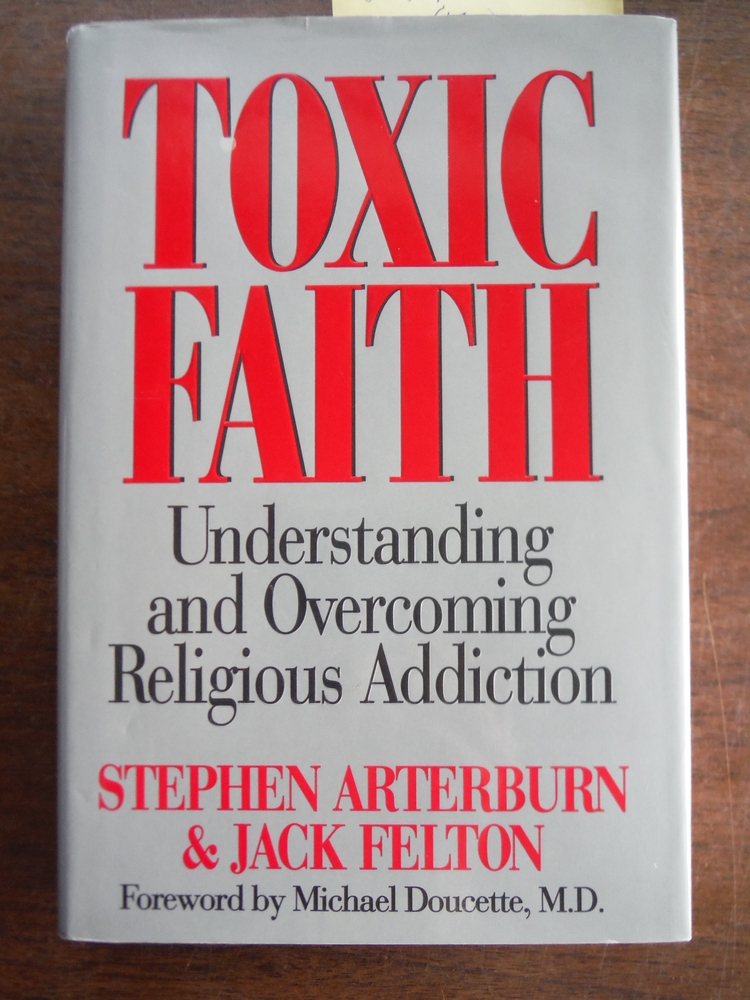 Image 0 of Toxic Faith: Understanding and Overcoming Religious Addiction