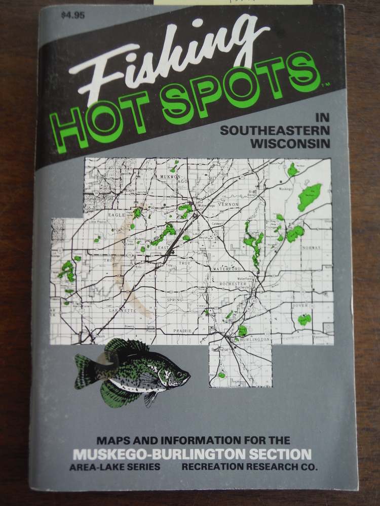Image 0 of Fishing Hot Spots in Southeastern Wisconsin Muskego-Burlington Section