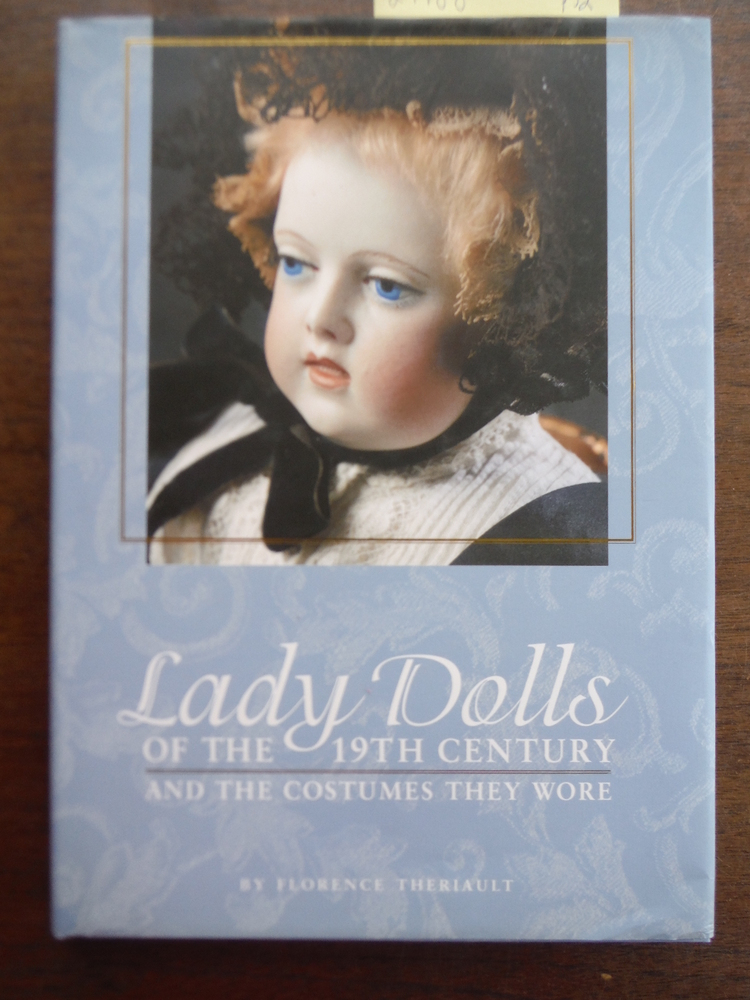 Image 0 of Lady Dolls of the 19th Century and the Costumes They Wore