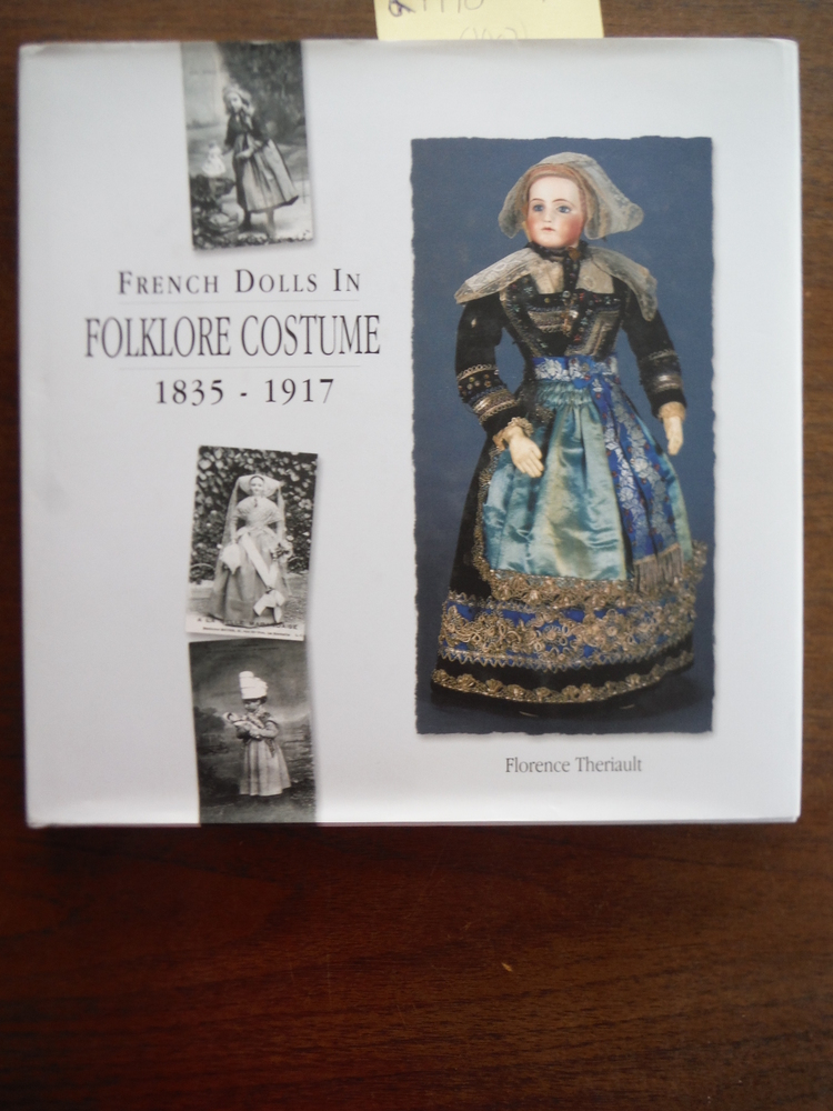 French Dolls in Folklore Costume 1835-1917