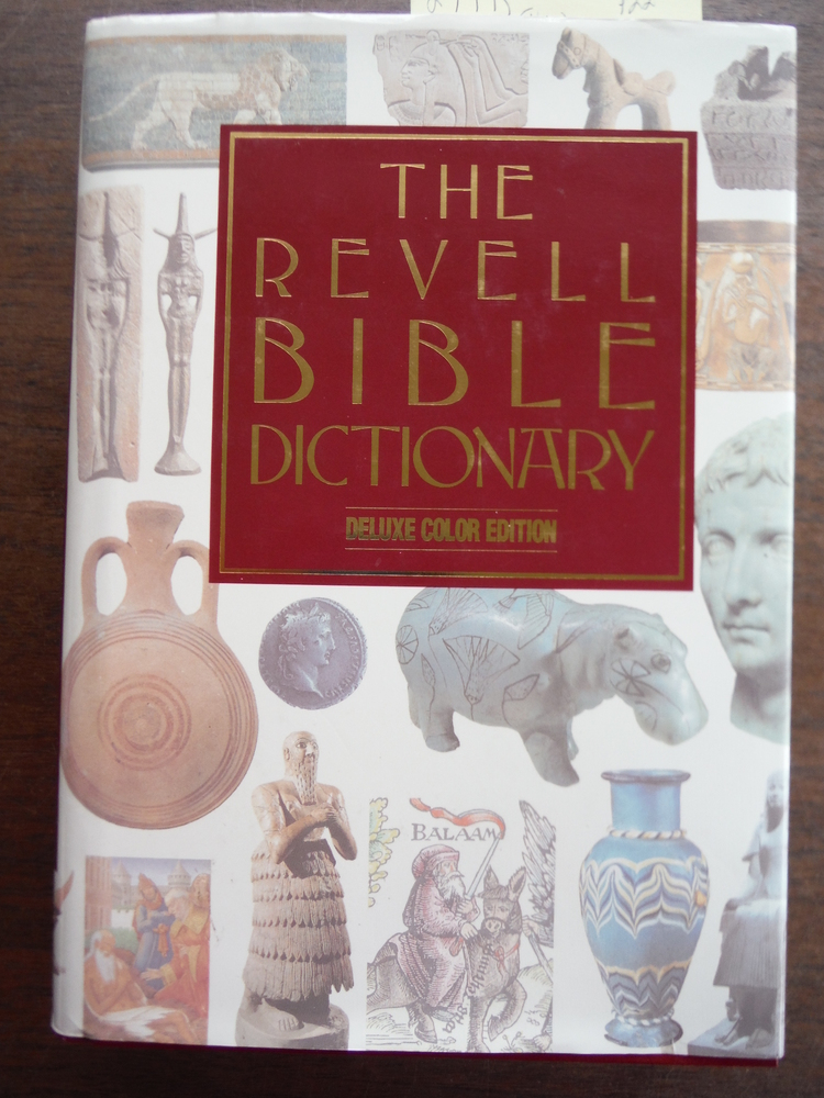 Image 0 of The Revell Bible Dictionary [Deluxe Color Edition]