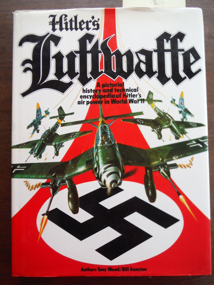 Image 0 of Hitler's Luftwaffe: A Pictorial History and Technical Encyclopedia of Hitler's A