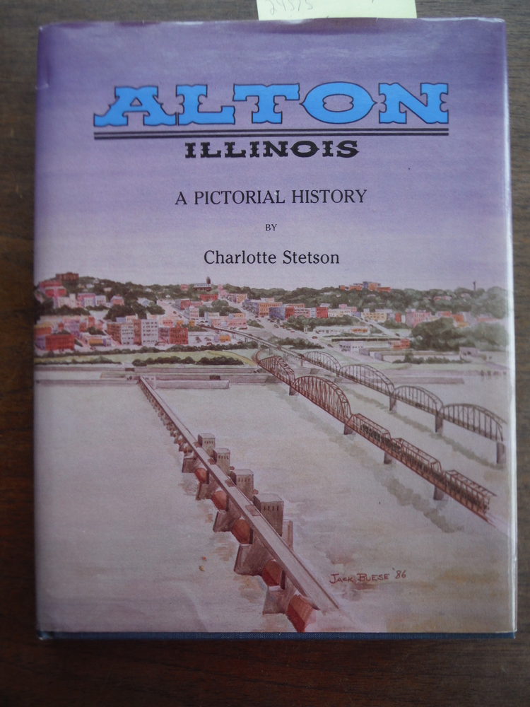 Alton, Illinois: A pictorial history