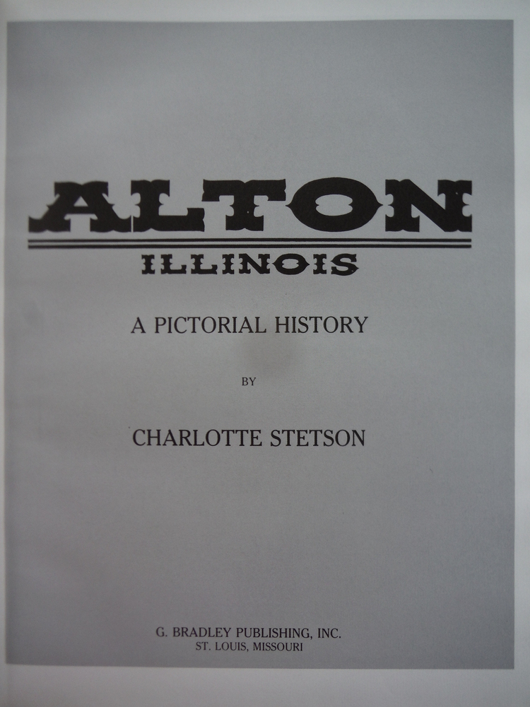 Image 1 of Alton, Illinois: A pictorial history