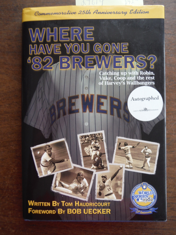 Image 0 of Where Have You Gone '82 Brewers?