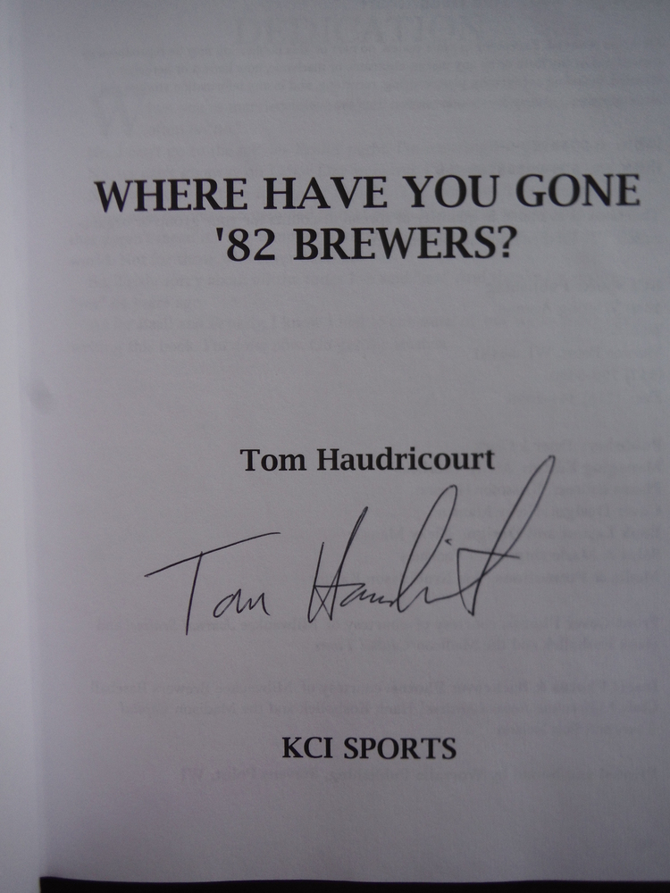 Image 1 of Where Have You Gone '82 Brewers?