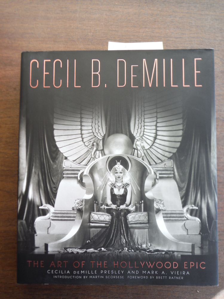 Cecil B. DeMille: The Art of the Hollywood Epic