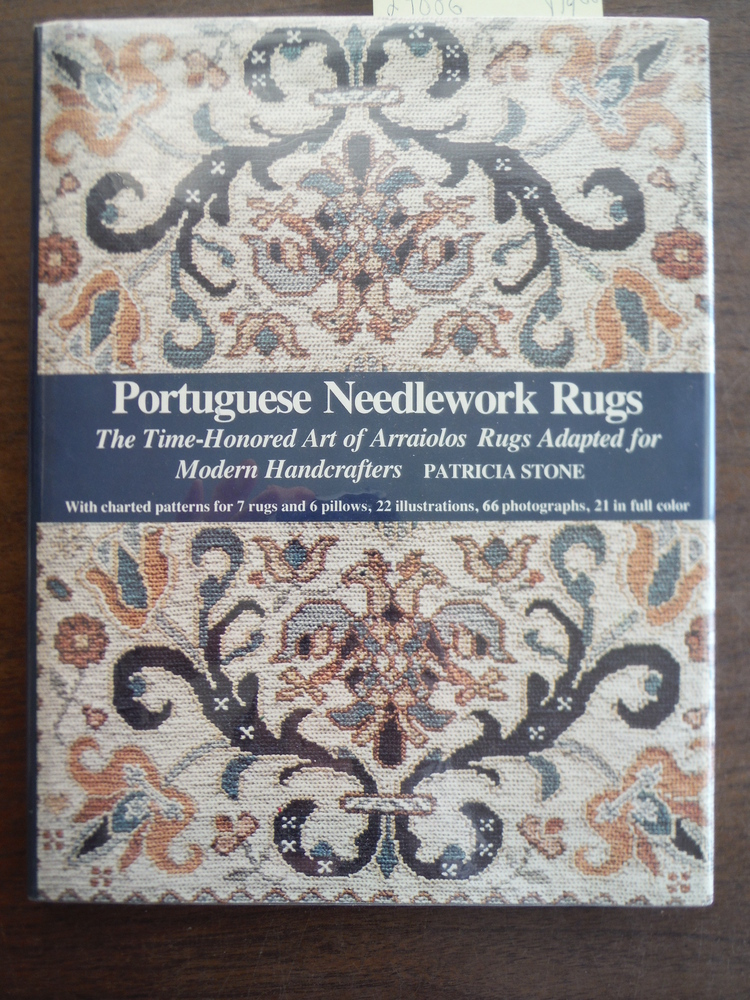 Image 0 of Portuguese Needlework Rugs: The Time-Honored Art of Arraiolos Rugs Adapted for t