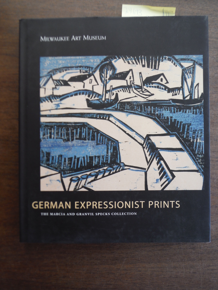Image 0 of German Expressionist Prints: The Marcia and Granvil Specks Collection at the Mil